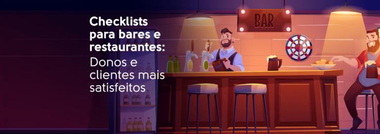 Read more about the article Checklists para bares e restaurantes: Donos e clientes mais satisfeitos